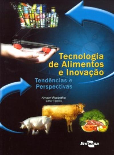 Livro Tecnologia de Alimentos - Tendências e Perspectivas