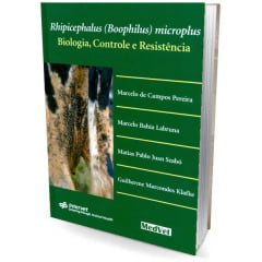 Livro - Rhipicephalus (Boophilus) microplus - Biologia, Controle e Resistência