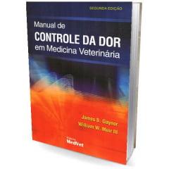Livro Manual de Controle da Dor em Medicina Veterinária