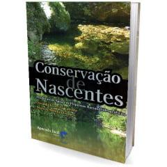 Livro - Conservação de Nascentes  Produção de Água em Pequenas Bacias Hidrográficas