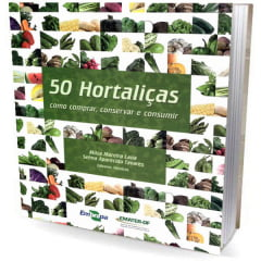 Livro 50 Hortaliças - Como Comprar, Conservar e Consumir