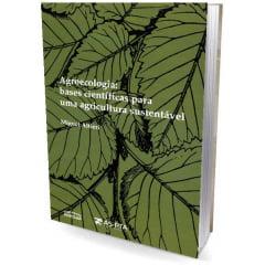 Livro - Agroecologia: bases científicas para uma agricultura sustentável