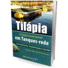 Livro - Tilápia - Criação Sustentável em Tanques-rede