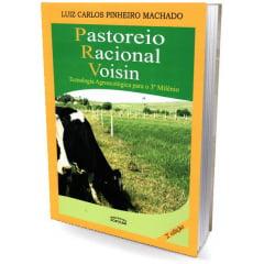 Livro Pastoreio Racional Voisin Tecnologia Agroecológica para o 3º Milênio