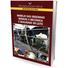 Livro Manejo das Ordenhas Manual e Mecânica e Qualidade do Leite
