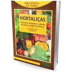 Livro Hortaliças - Calendário de plantio e colheita em todas as regiões brasileiras