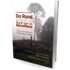 Livro Do Rural Invisível ao Rural que se Reconhce