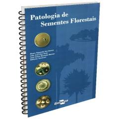 Livro Patologia de Sementes Florestais