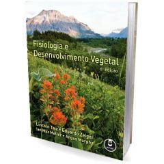 Livro - Fisiologia e Desenvolvimento Vegetal - 6° Edição