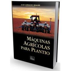 Livro - Máquinas Agrícolas para Plantio
