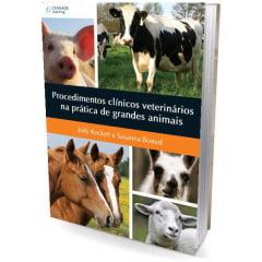 Livro Procedimentos Clínicos Veterinários na Prática de Grandes Animais
