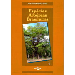 Livro Espécies Arbóreas Brasileiras - Vol. IV