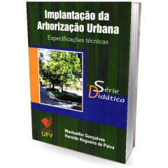 Livro Implantação da Arborização Urbana - Especificações Técnicas