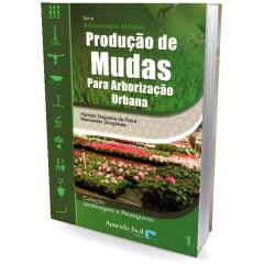 Livro - Produção de Mudas para Arborização Urbana