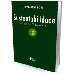 Livro - Sustentabilidade: o que é - o que não é