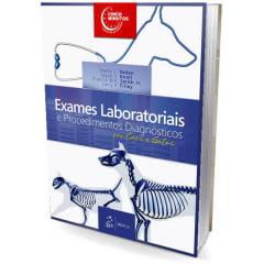 Livro - Exames Laboratoriais e Procedimentos Diagnósticos em Cães e Gatos