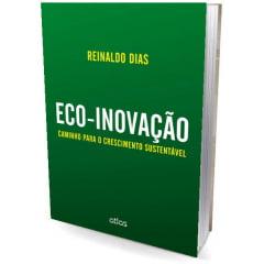 Livro - ECO-INOVAÇÃO: Caminho para o Crescimento Sustentável