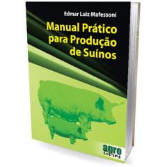 Livro - Manual Prático para Produção de Suínos