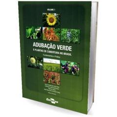 Livro - Adubação verde e plantas de cobertura no Brasil: fundamentos e prática, Vol. 1