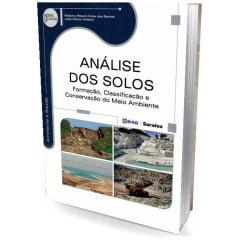 Livro - Análise dos Solos - Formação, Classificação e Conservação do Meio Ambiente - Série Eixos