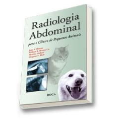 Livro Radiologia Abdominal para o Clínico de Pequenos Animais