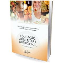 Livro - Educação Alimentar e Nutricional - Da teoria á Pratica