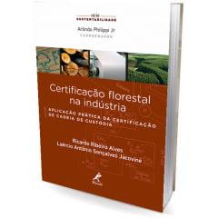 Livro - Certificação florestal na indústria: Aplicação prática da certificação de cadeia de custódia