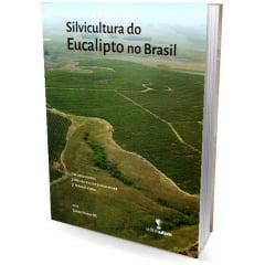 Livro - Silvicultura do Eucalipto no Brasil