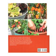 Livro Horta em Vasos - 30 projetos passo a passo para cultivar hortaliças, frutas e ervas
