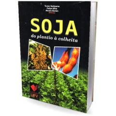 Livro Soja - do plantio á colheita