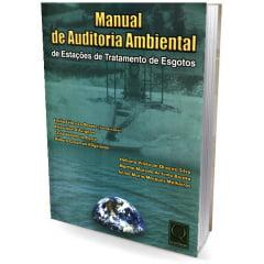 Livro - Manual de Auditoria Ambiental - de Estações de Tratamento de Esgotos