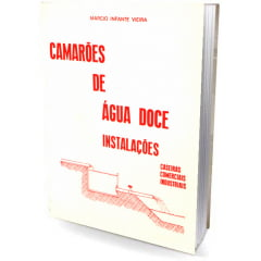 Livro - Camarões de Água Doce Instalações - caseiras, comerciais e industriais