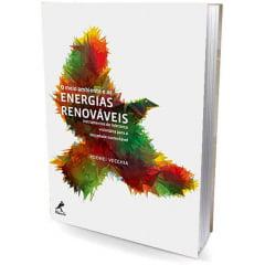 Livro O Meio Ambiente e as Energias Renováveis