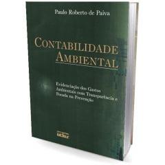 Livro Contabilidade Ambiental: Evidenciação dos Gastos Ambientais