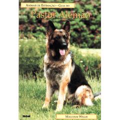 Livro - Guia do PASTOR ALEMÃO - Animais de Estimação