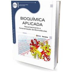 Livro - Bioquímica Aplicada - Reconhecimento e Caracterização de Biomoléulas