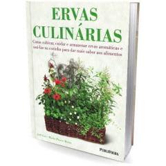 Livro - Ervas Culinárias. Como Cultivar e Armazenar Ervas Aromáticas e Usá-las na Cozinha