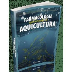 Livro - Farmacologia Aplicada à Aquicultura