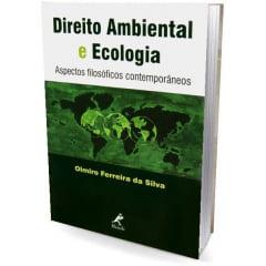 Livro Direito Ambiental e Ecologia - Aspectos Filosóficos Contemporâneos
