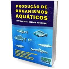 Livro - Produção de Organismos Aquaticos