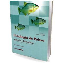 Livro - Fisiologia de Peixes aplicada à Piscicultura