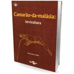 Livro - Camarão-da-malásia - Larvicultura
