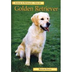 Livro - Guia do GOLDEN RETRIEVER - Animais de Estimação