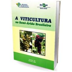 Livro A Viticultura no Semi-árido Brasileiro