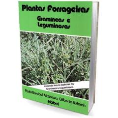 Livro - Plantas Forrageiras - Gramíneas e leguminosas