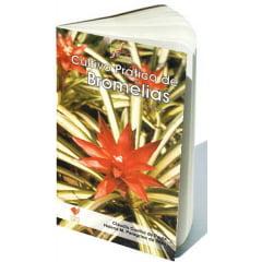 Livro - Cultivo Prático de Bromélias