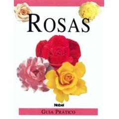 Livro - Rosas - Guia Prático
