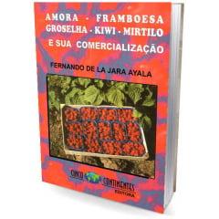 Livro Amora - Framboesa - Groselha - Kiwi - Mirtilo