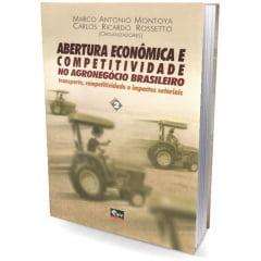 Livro Abertura Econômica e Competitividade no Agronegócio Brasileiro-Vol 2