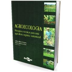 Livro Agroecologia - Princípios e Técnicas para uma Agricultura Orgânica Sustentável